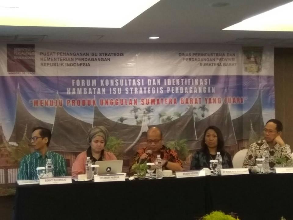 "Forum Konsultasi dan Identifikasi Isu Strategis Perdagangan  ""Menuju Produk Unggulan Sumatera Barat yang Juara"""
