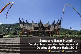 Sumatera Barat Destinasi Wisata Halal Dunia