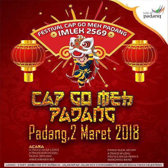 FESTIVAL CAP GO MEH PADANG, 2 MARET 2018