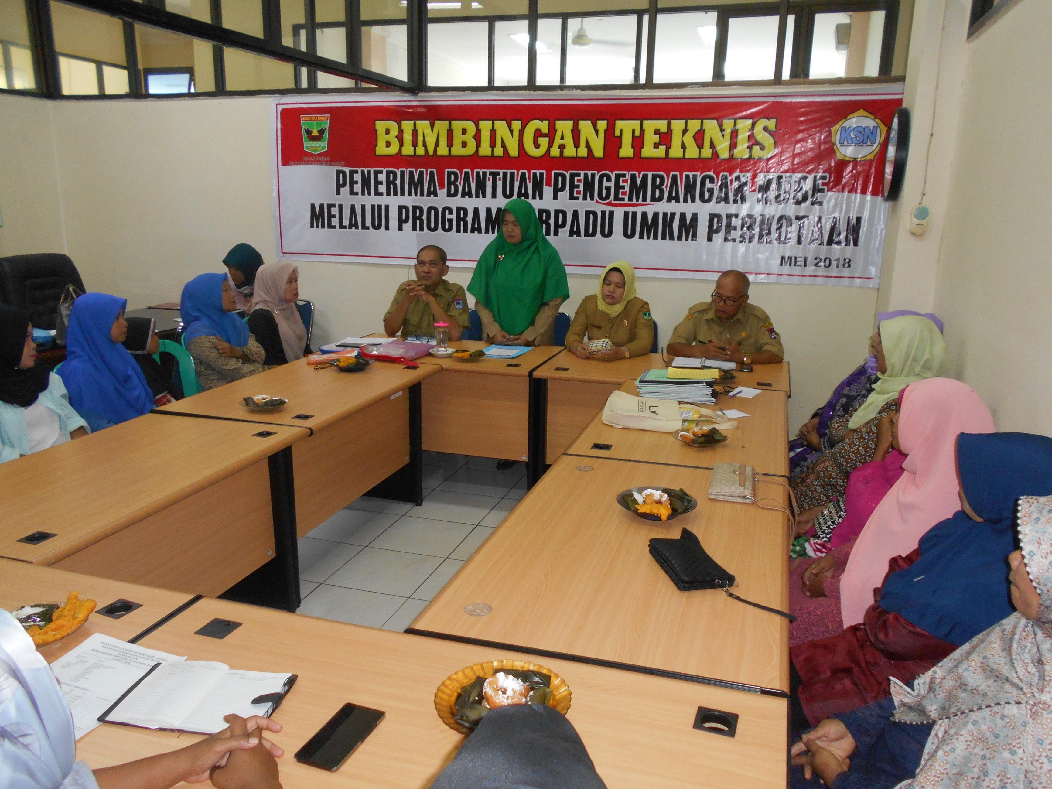 Bimtek Penerima Bantuan Pengembangan KUBE melalui Program terpadu UMKM Perkotaan
