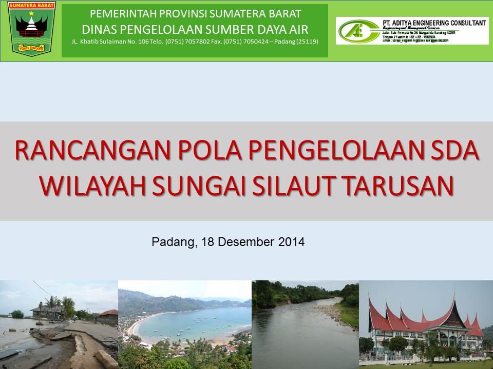 Rancangan Pola Pengelolaan SDA Wilayah Sungai Silaut Tarusan